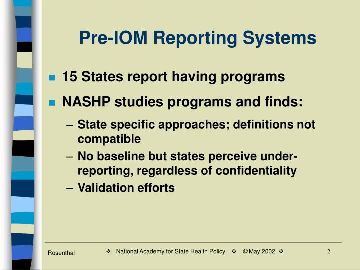 Pre-IOM Reporting Systems