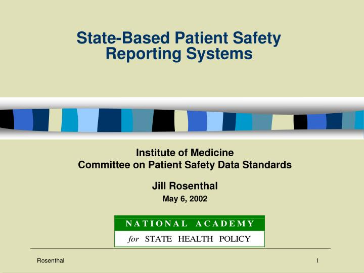 State based patient safety reporting systems