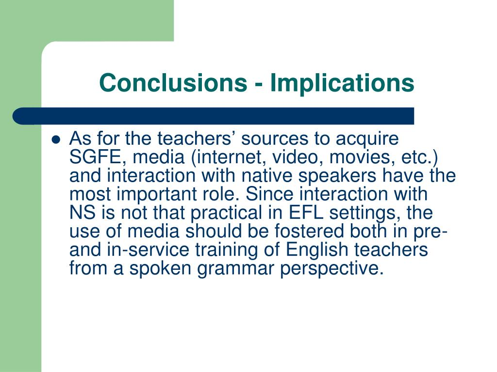Conclusions - Implications