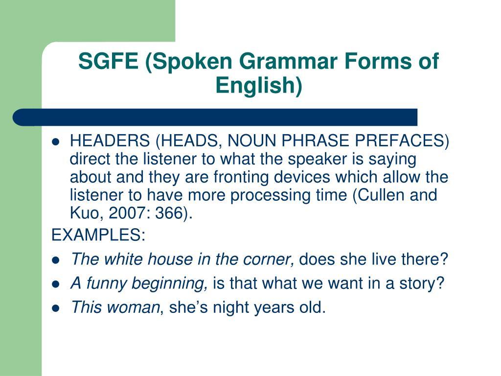 SGFE (Spoken Grammar Forms of English)
