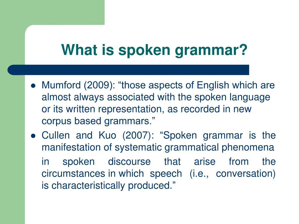 What is spoken grammar?