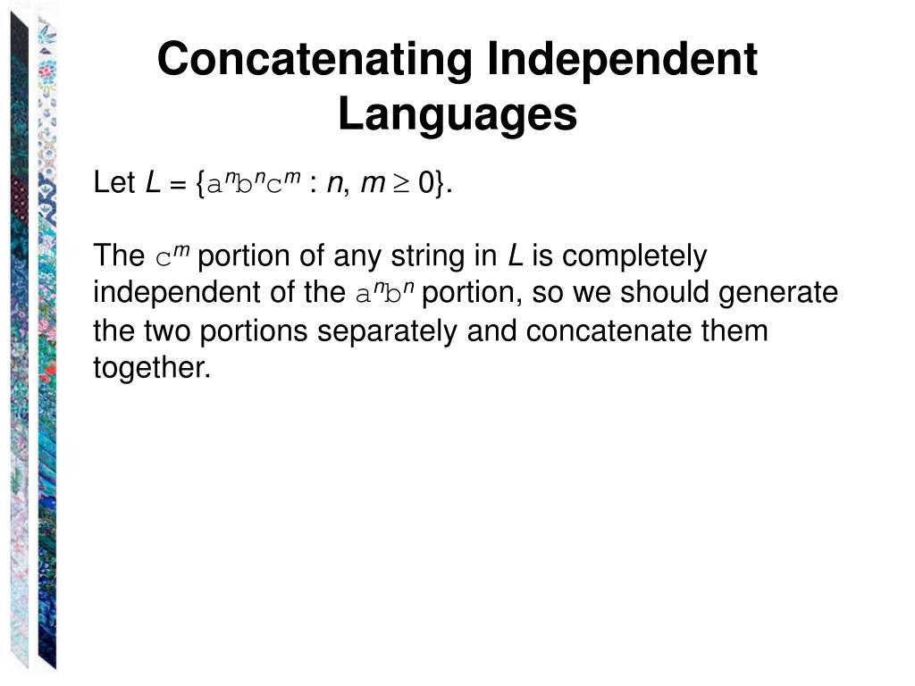 Concatenating Independent Languages