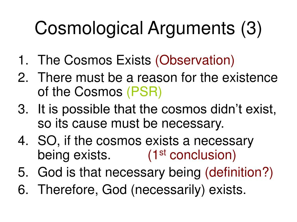 Cosmological Arguments (3)