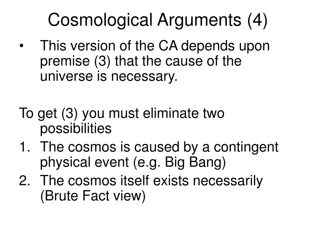 Cosmological Arguments (4)