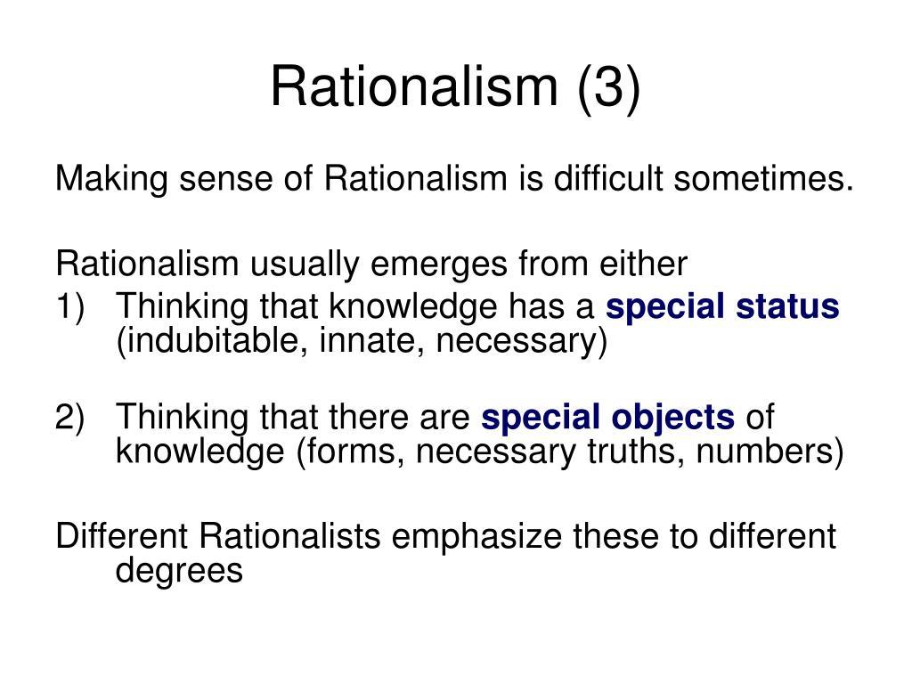 Rationalism (3)