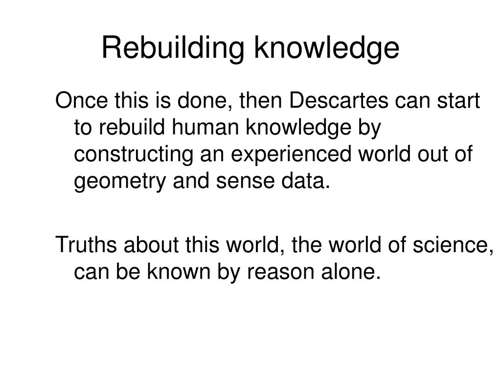 Rebuilding knowledge