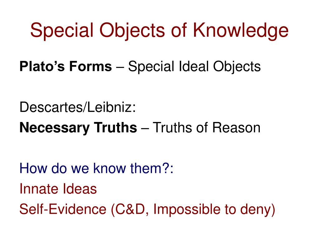 Special Objects of Knowledge