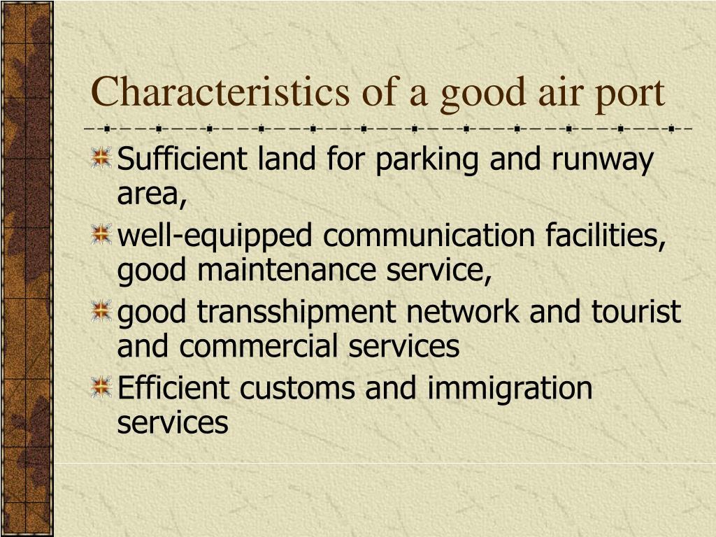 Characteristics of a good air port