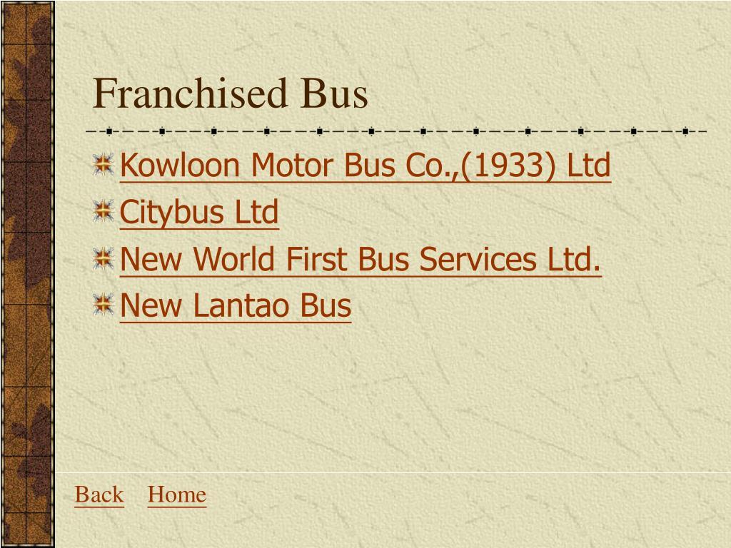 Franchised Bus