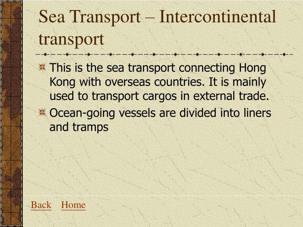 Sea Transport – Intercontinental transport