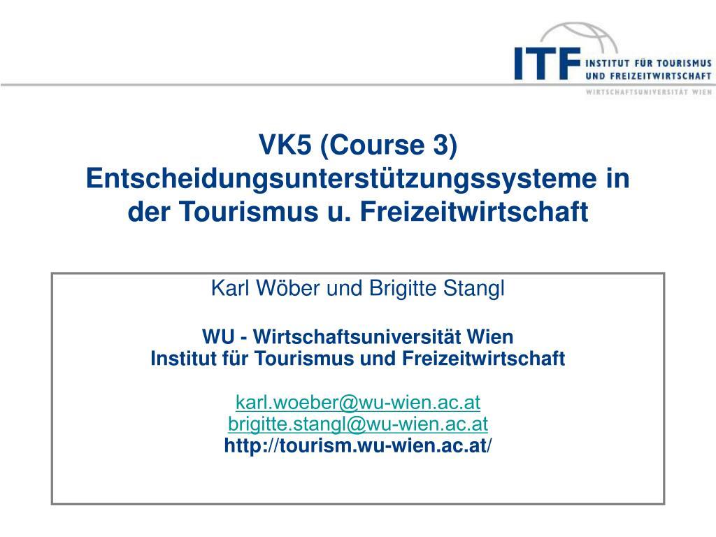 VK5 (Course 3)