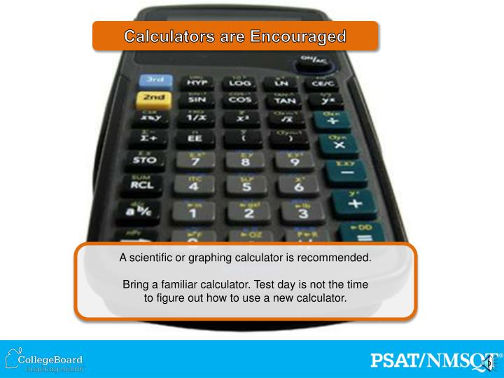 Calculators are Encouraged
