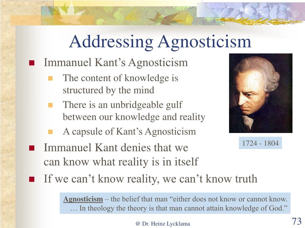 Addressing Agnosticism