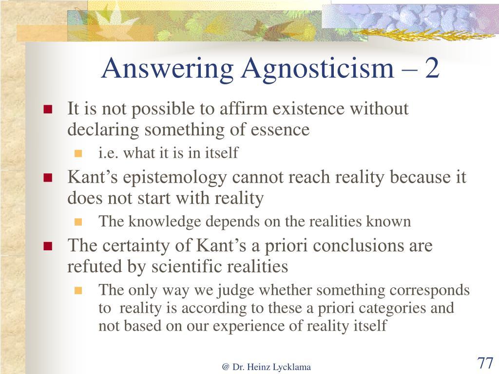 Answering Agnosticism – 2