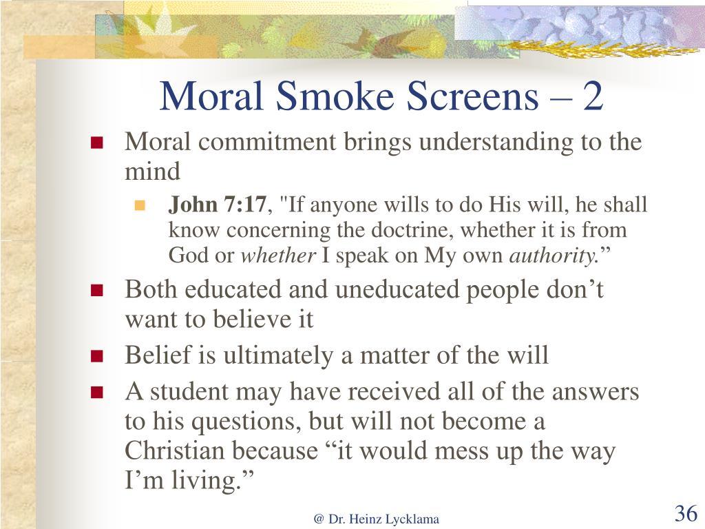 Moral Smoke Screens – 2