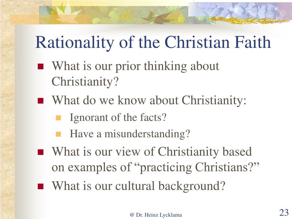 Rationality of the Christian Faith