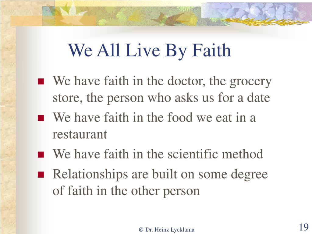 We All Live By Faith