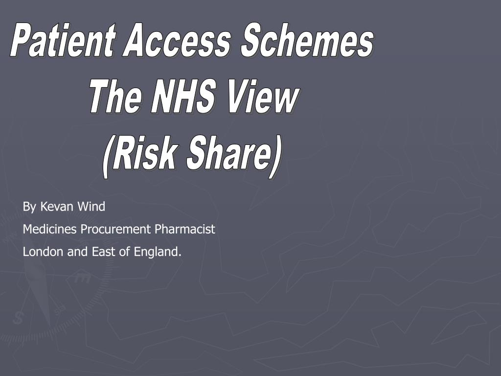Patient Access Schemes