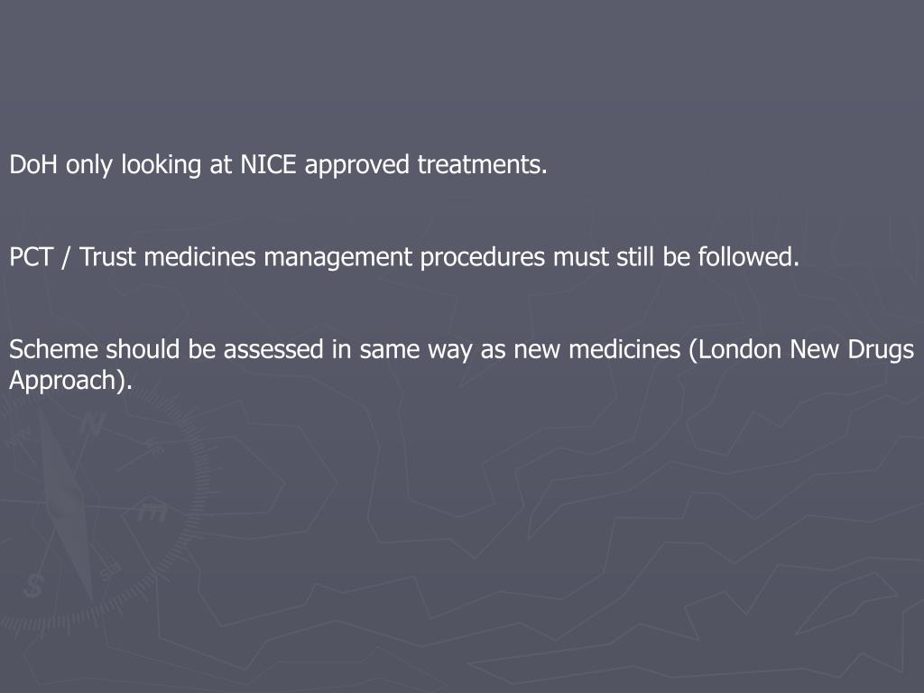 DoH only looking at NICE approved treatments.