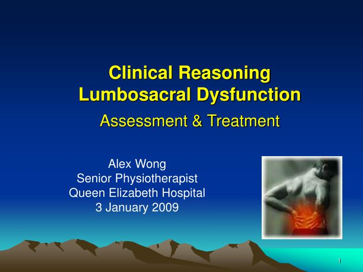 Clinical reasoning lumbosacral dysfunction assessment treatment