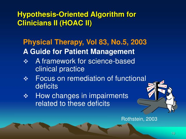 Hypothesis-Oriented Algorithm for Clinicians II (HOAC II)