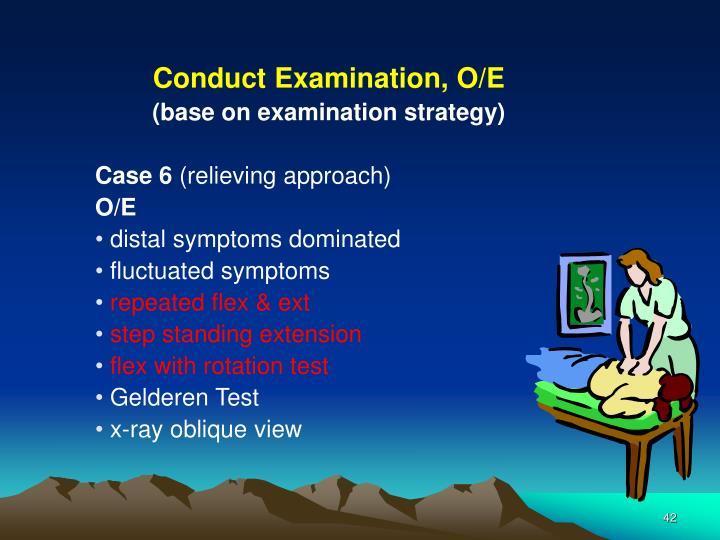 Conduct Examination, O/E