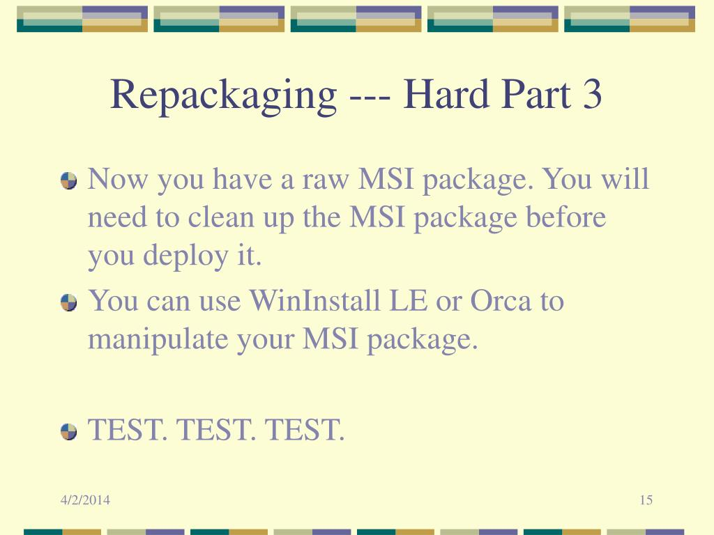 Repackaging --- Hard Part 3