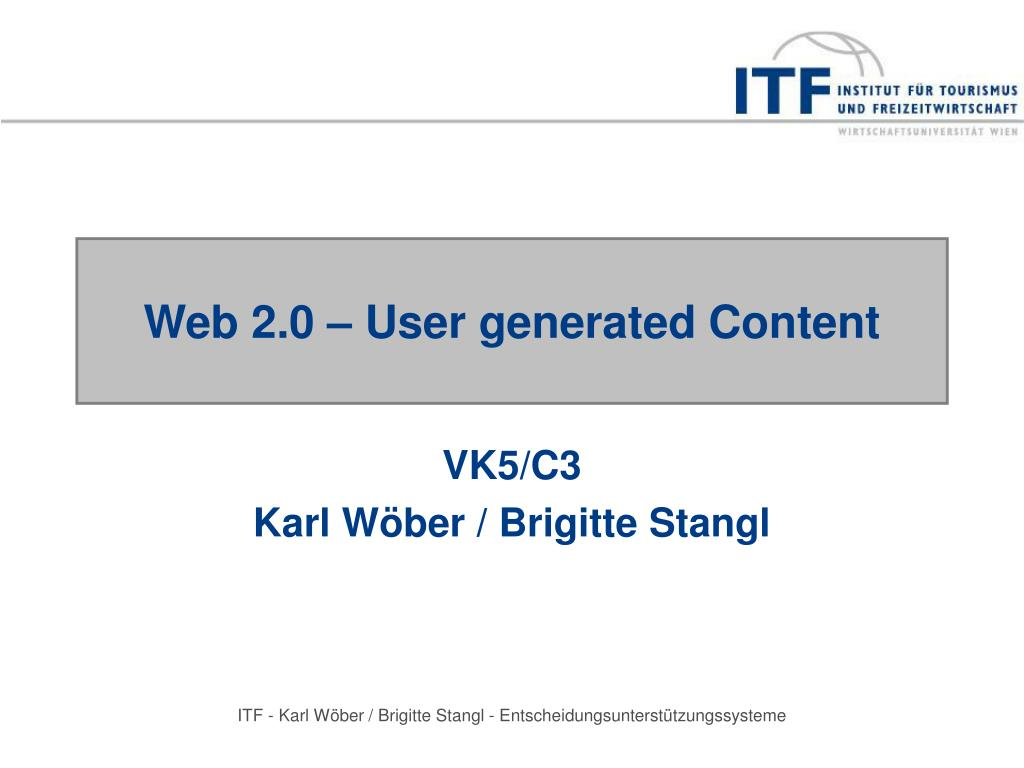 Web 2.0 – User generated Content