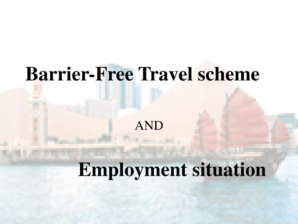 Barrier-Free Travel scheme