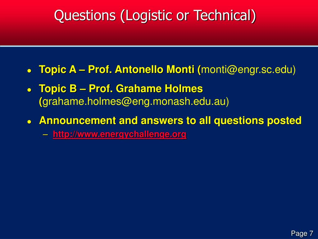 Questions (Logistic or Technical)