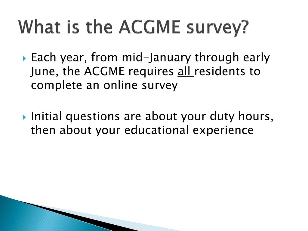What is the ACGME survey?