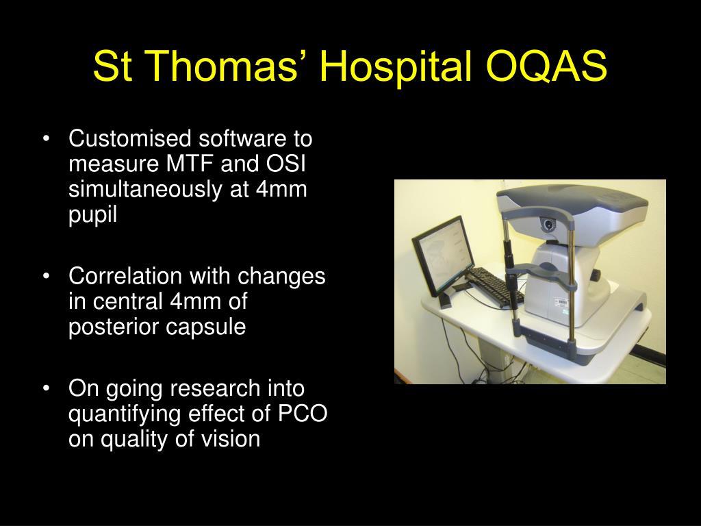 St Thomas' Hospital OQAS