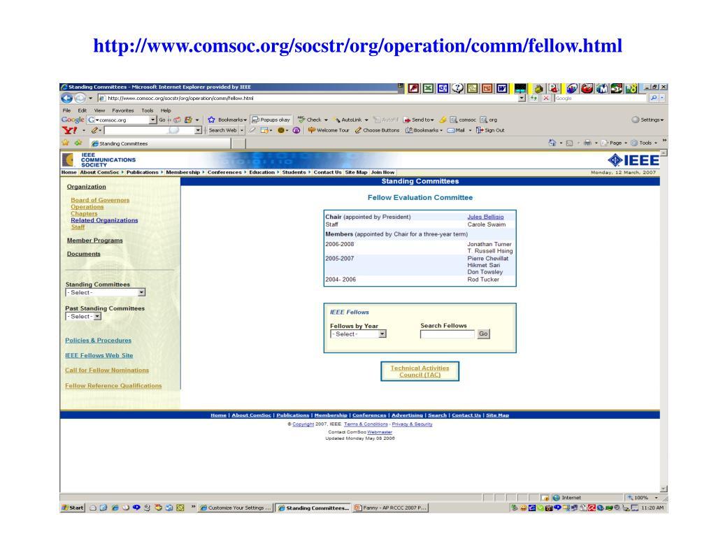 http://www.comsoc.org/socstr/org/operation/comm/fellow.html