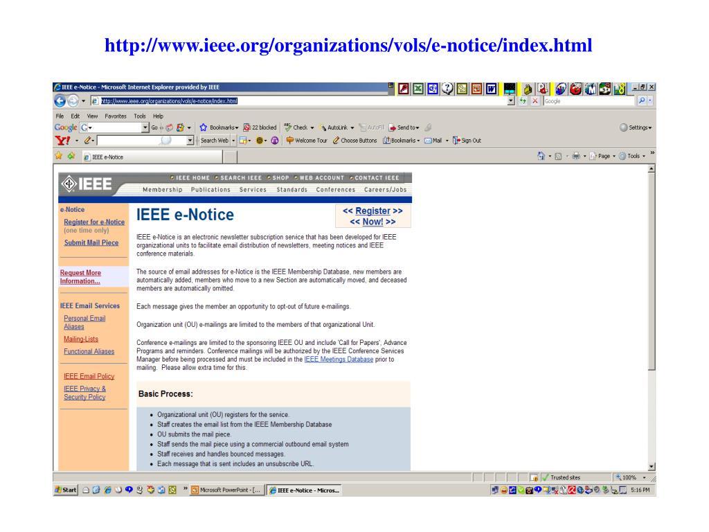 http://www.ieee.org/organizations/vols/e-notice/index.html