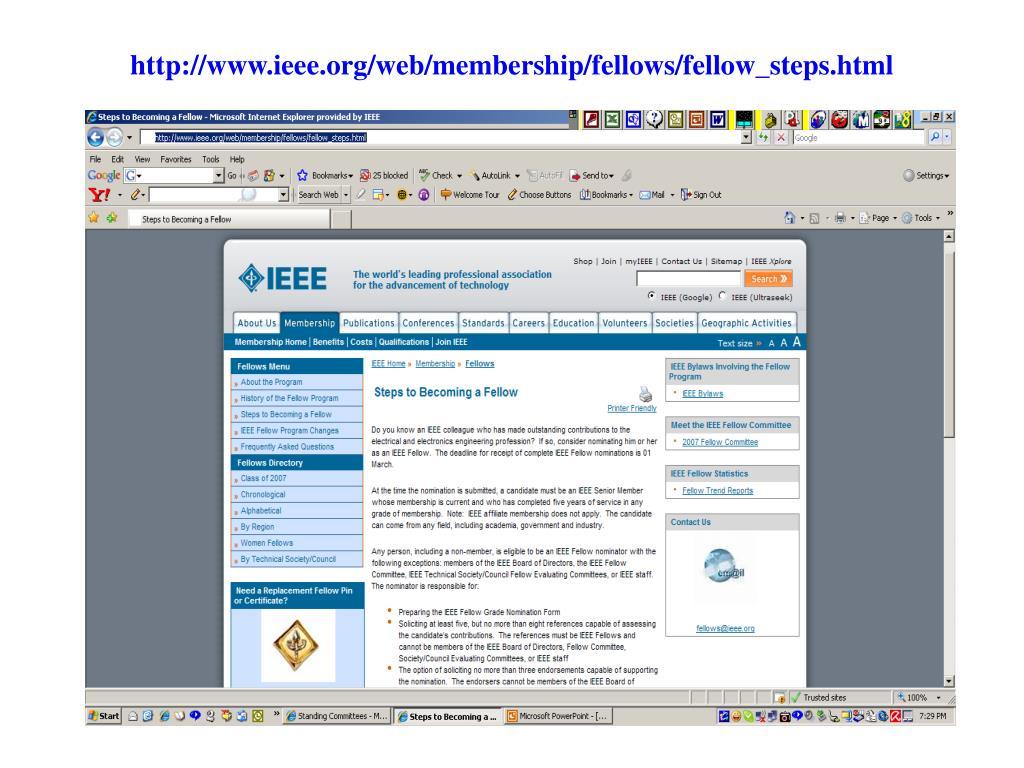 http://www.ieee.org/web/membership/fellows/fellow_steps.html