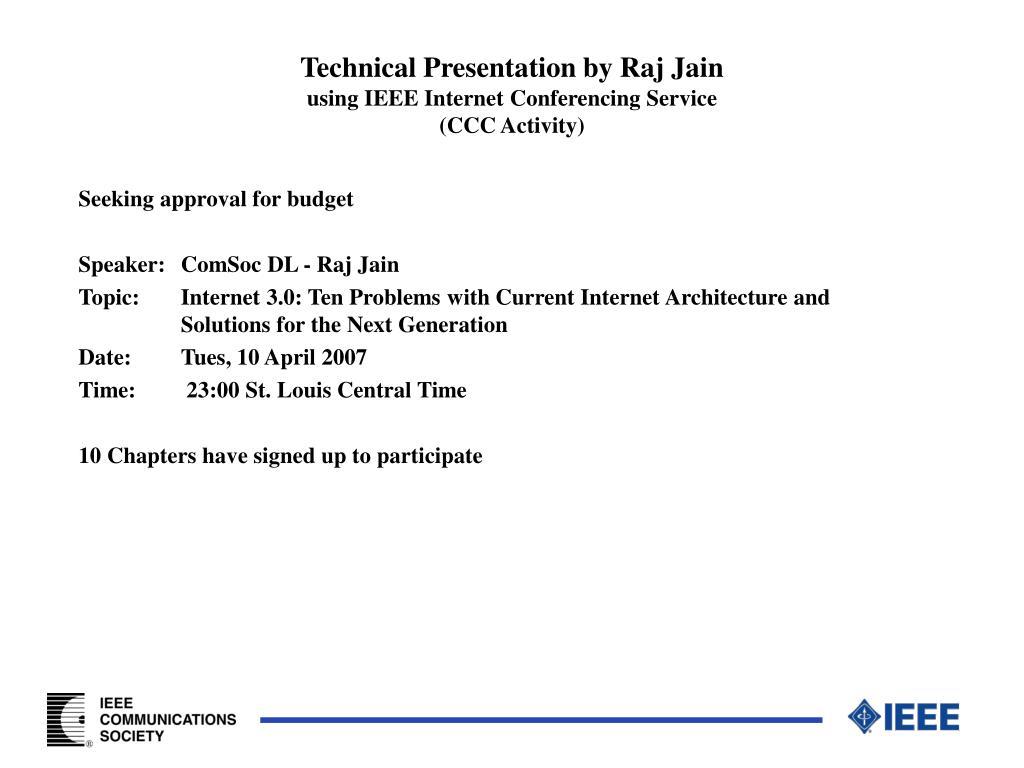 Technical Presentation by Raj Jain