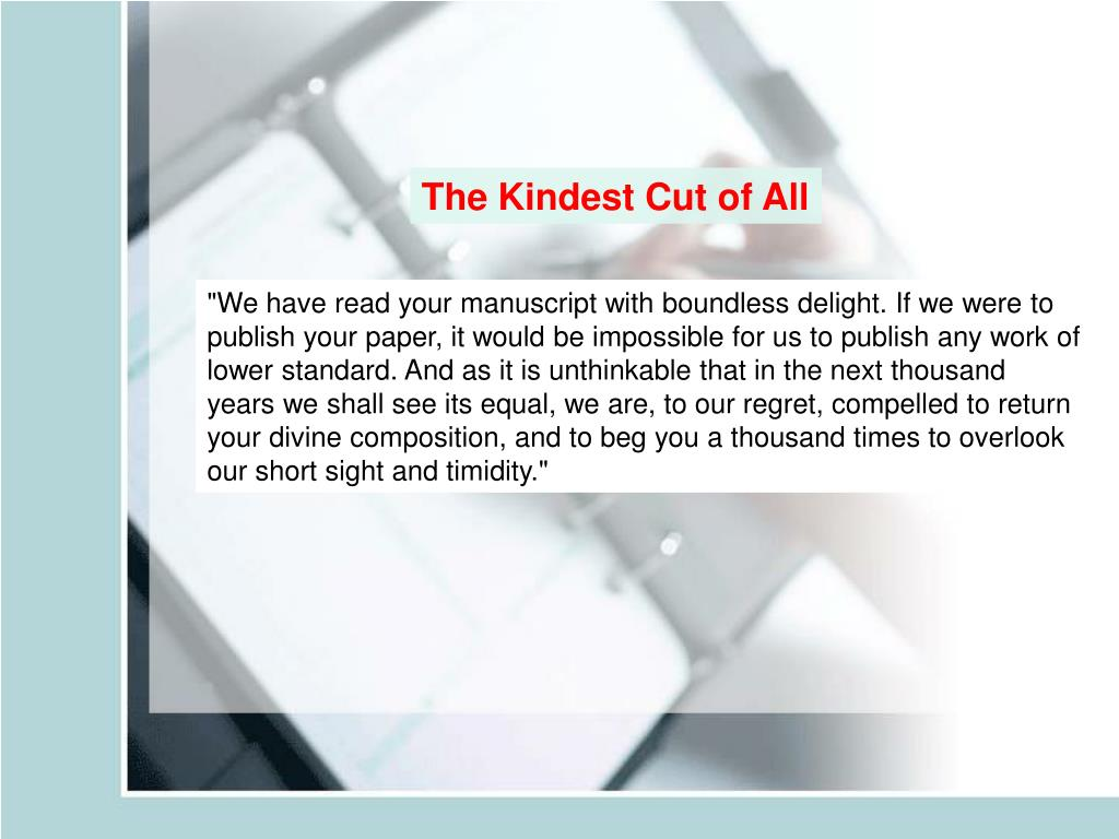 The Kindest Cut of All