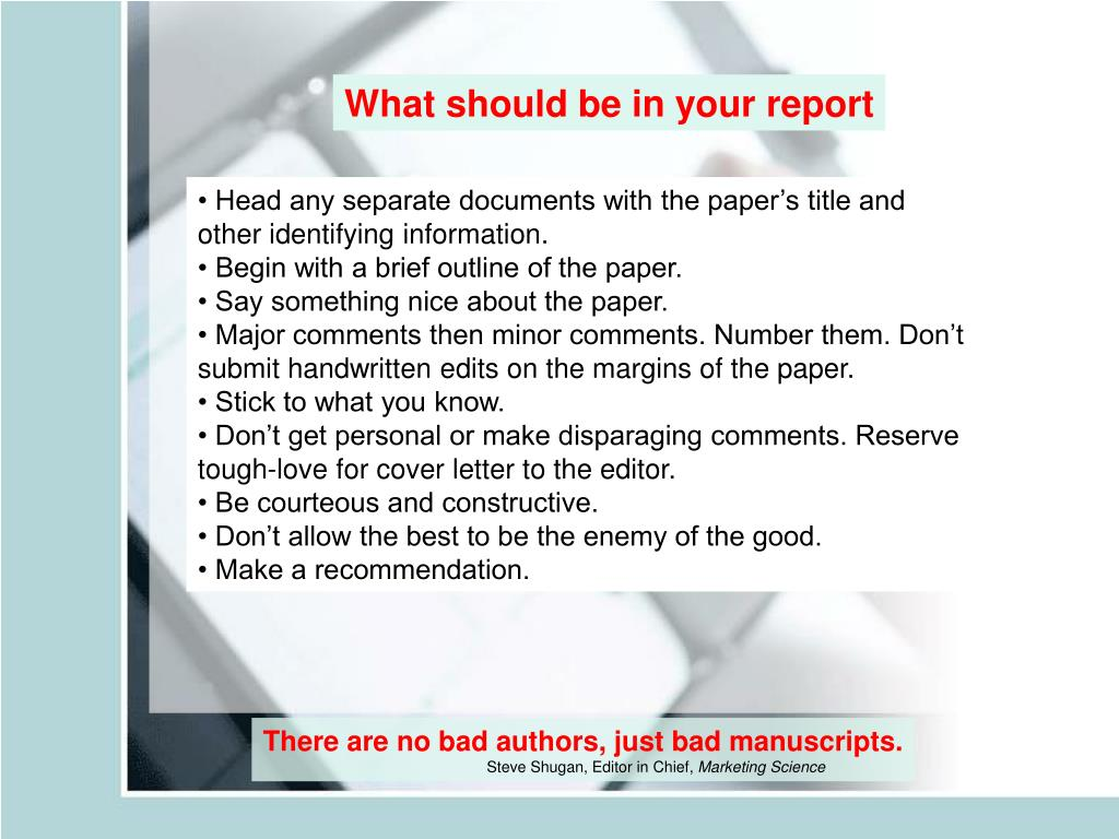What should be in your report