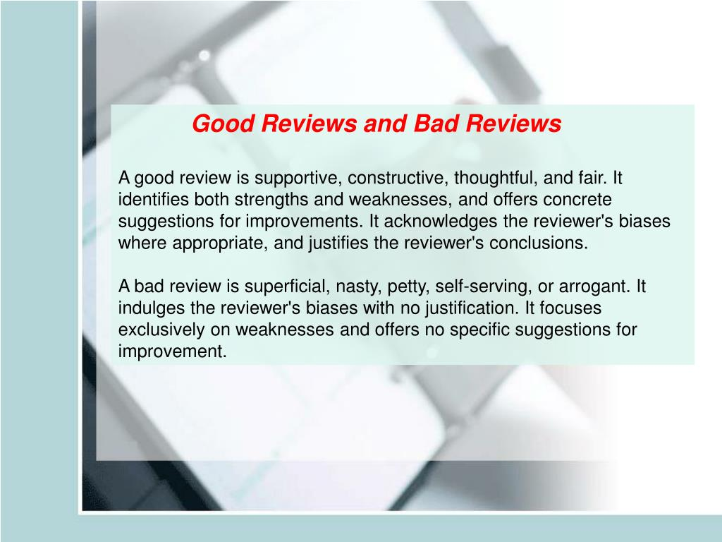 Good Reviews and Bad Reviews