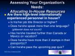 assessing your organization s needs allocating in house resources4