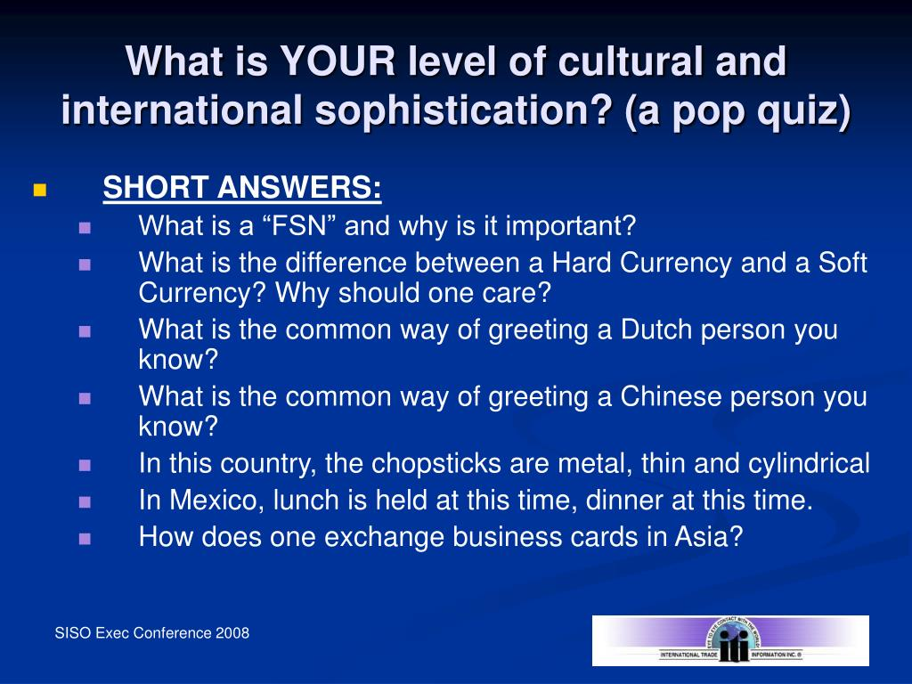 What is YOUR level of cultural and international sophistication? (a pop quiz)