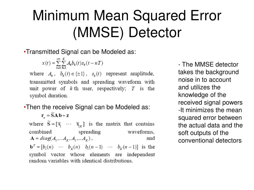 Minimum Mean Squared Error (MMSE) Detector
