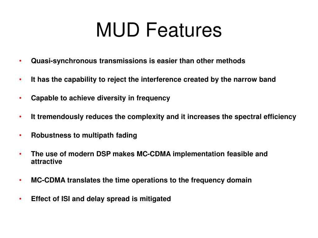 MUD Features