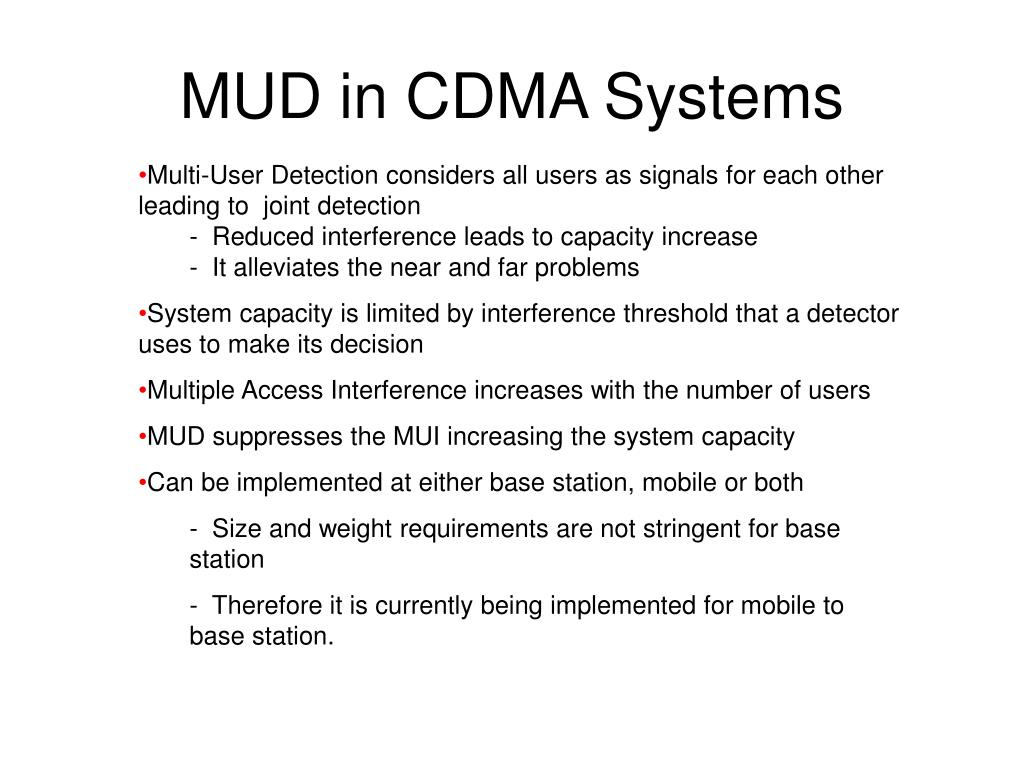 MUD in CDMA Systems