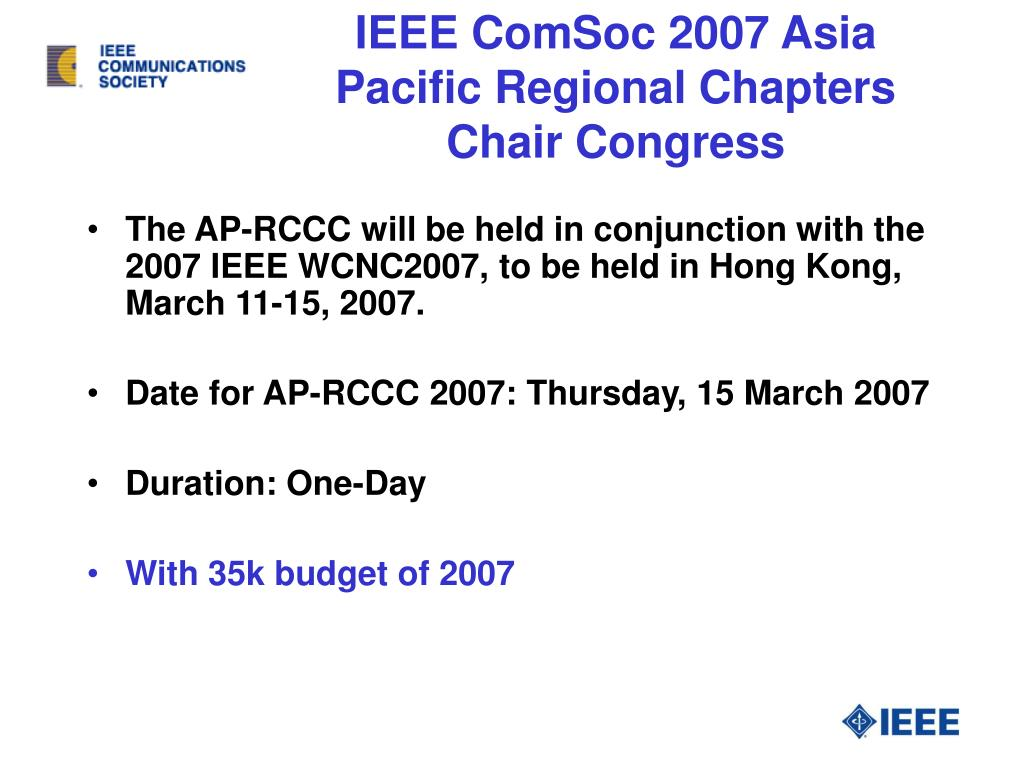 IEEE ComSoc 2007 Asia Pacific Regional Chapters Chair Congress