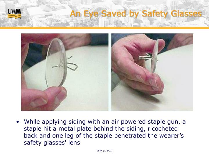 An Eye Saved by Safety Glasses