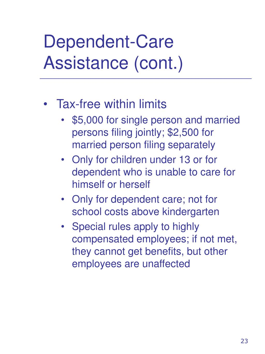 Dependent-Care Assistance (cont.)