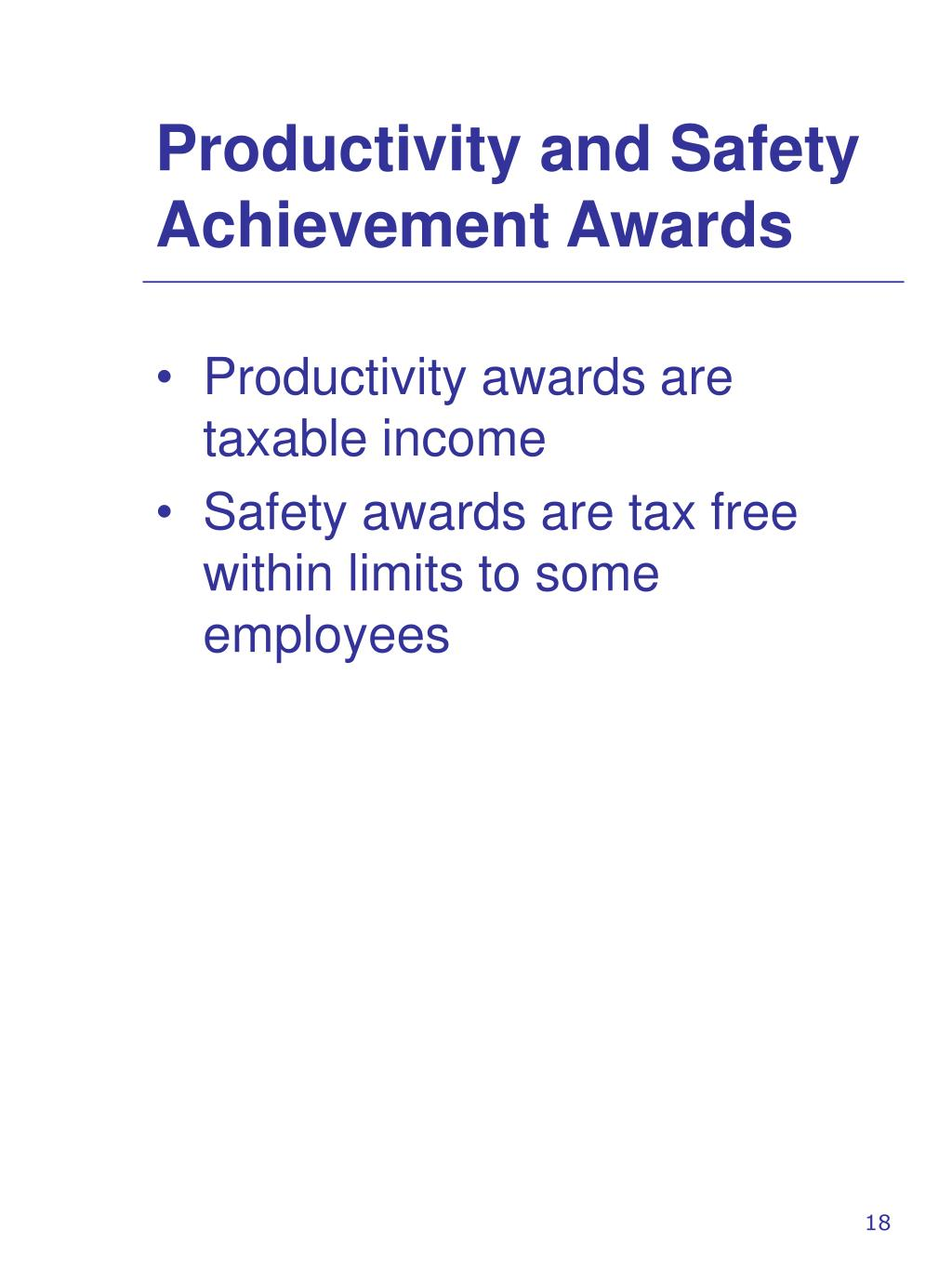 Productivity and Safety Achievement Awards