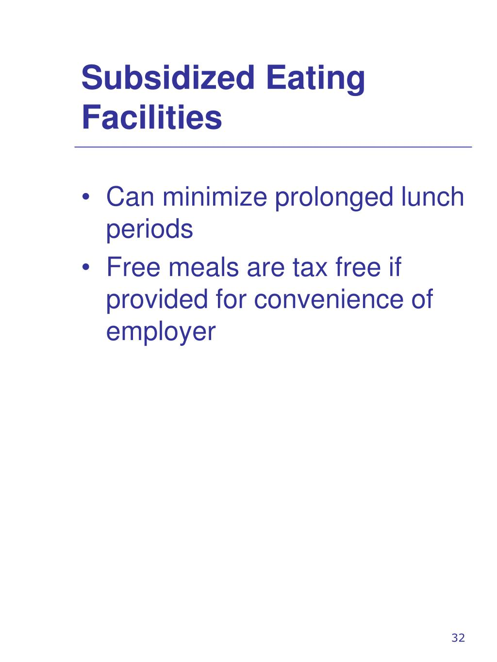 Subsidized Eating Facilities