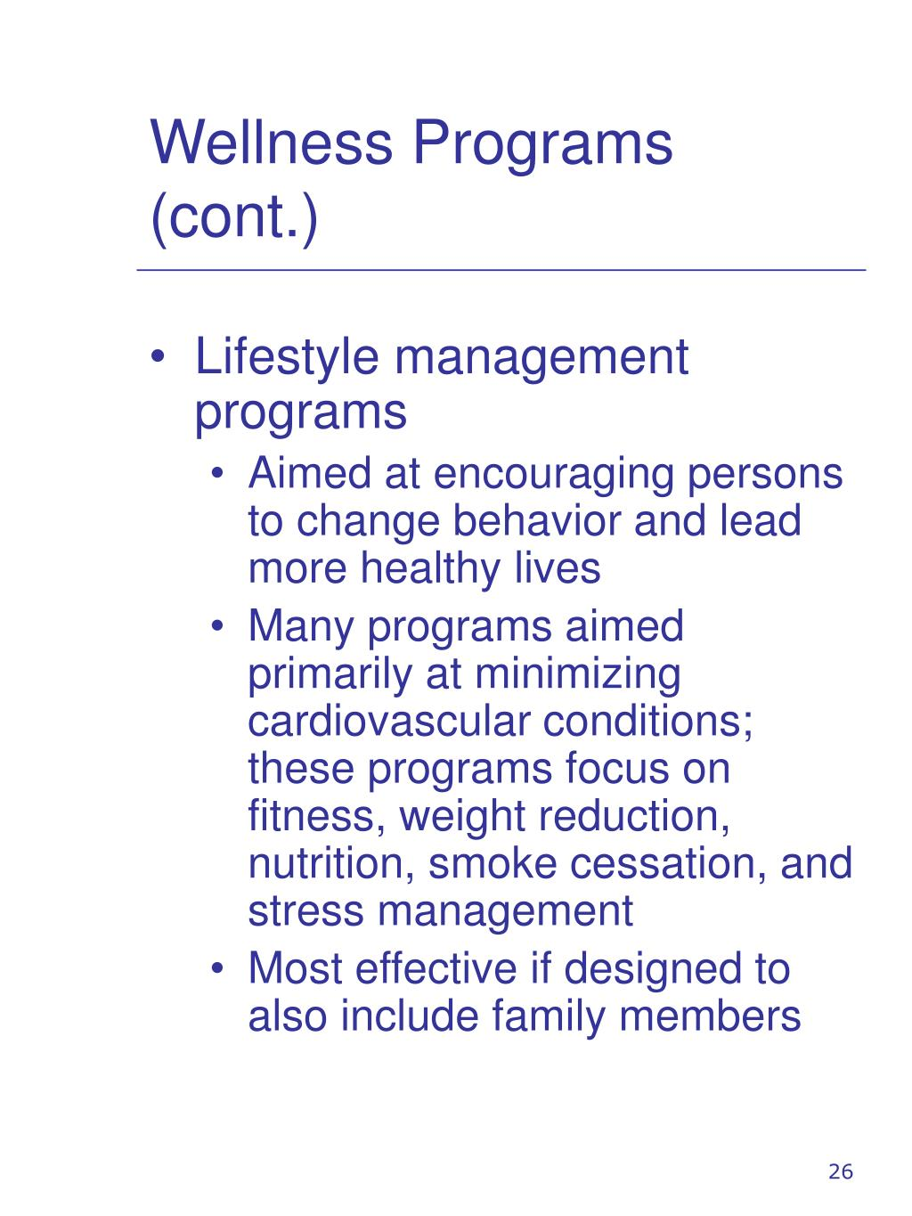 Wellness Programs (cont.)